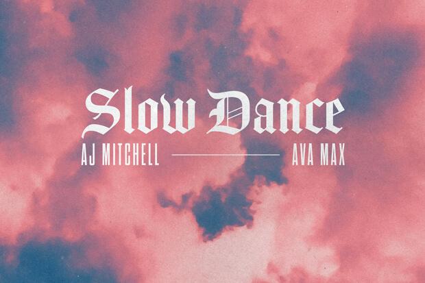 slow dance ava max aj mitchell