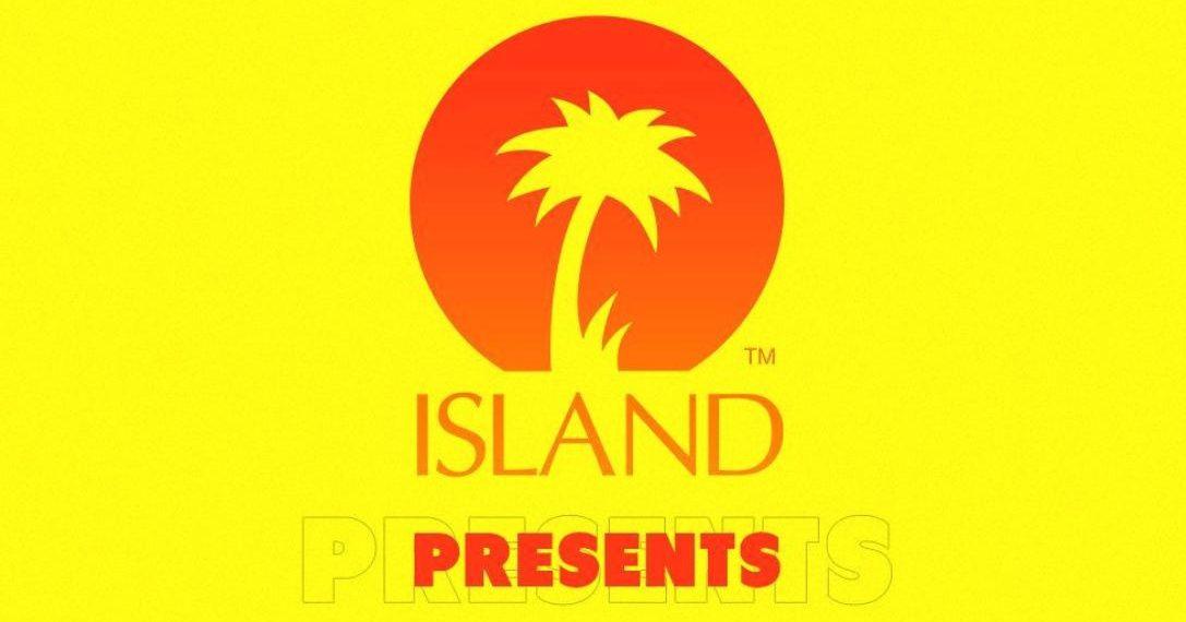 Island Records Presents Mese di Esclusive