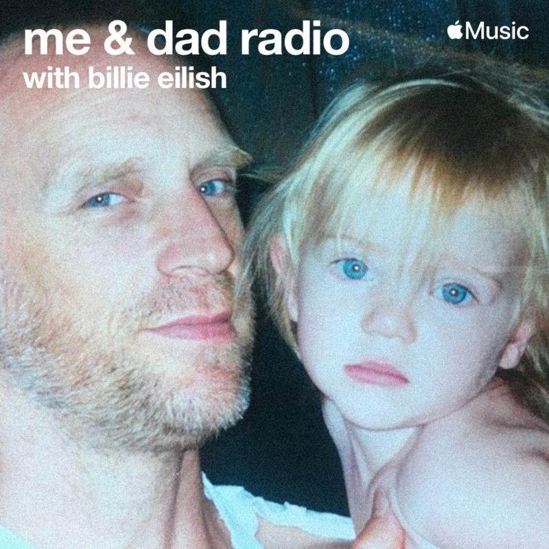 Copertina Programma Radio Billie Eilish E Suo Padre Su Apple Music