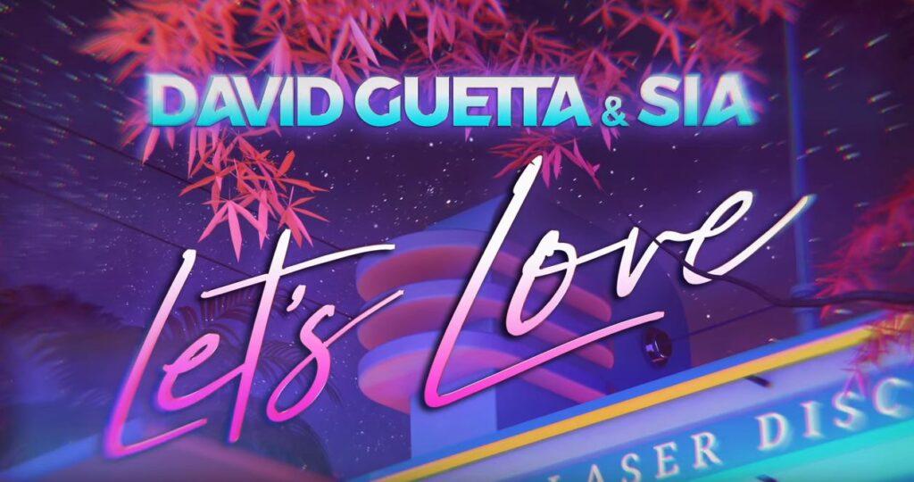 David Guetta e Sia Let's Love