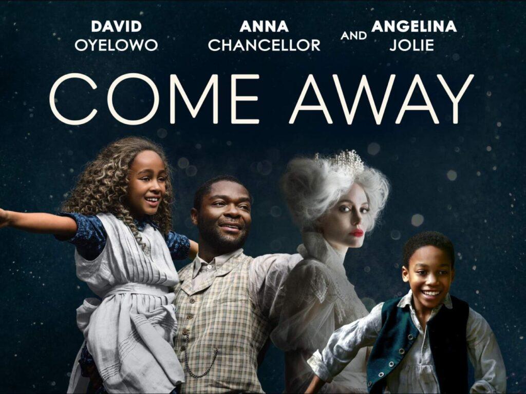 Come Away cast