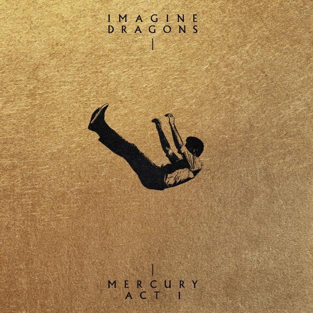 Imagine Dragons Mercury Act I Cover