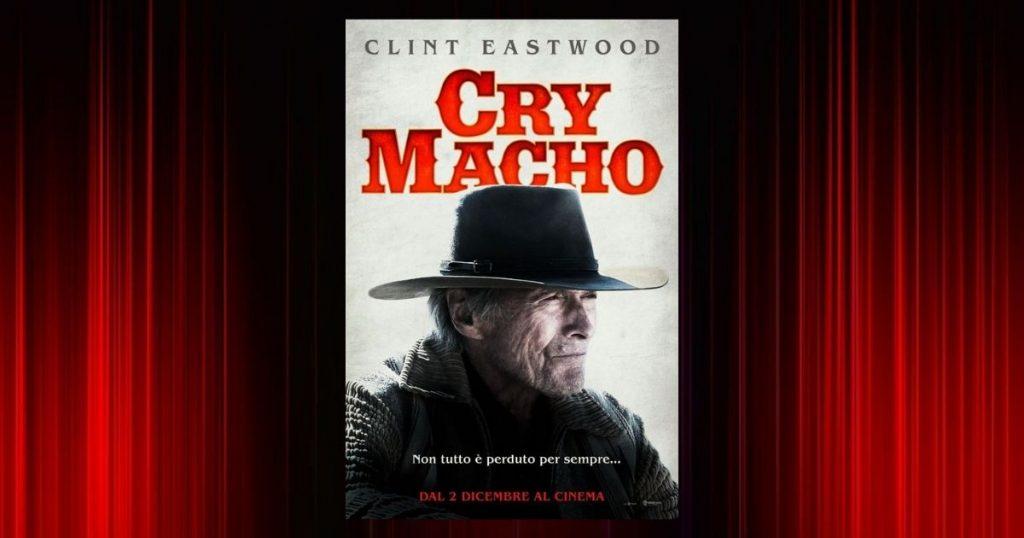 La locandina del film Cry Macho-Ritorno a casa